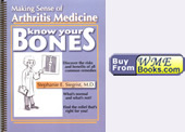 Know Your Bones: Making Sense of Arthritis Medicine, by Stephanie E. Siegrist, M.D. - cover image